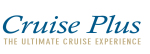 Cruise Plus, The Ultimate Cruise Experience